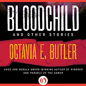 Bloodchild and Other Stories Audiobook