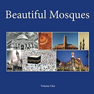 Beautiful Mosques (Volume 1)