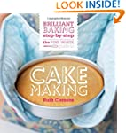 The Pink Whisk Guide to Cake Making:...