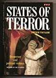 States of Terror: Democracy and Political Violence (0563367741) by Taylor, Peter