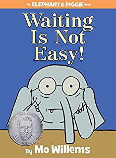Book Cover: Waiting Is Not Easy!