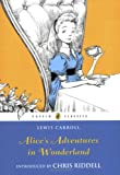 Alices Adventures in Wonderland (Puffin Classics)