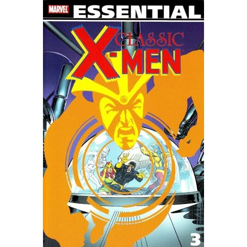 Essential Classic X-Men, Vol. 3 (Marvel Essentials)