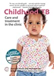 Childhood TB: Care and treatment in t...