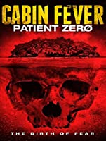 Cabin Fever: Patient Zero [HD]