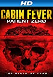 Cabin Fever: Patient Zero (AIV)