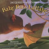 Baby Bat's Lullaby (0060507608) by Mitchard, Jacquelyn