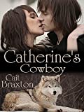 Catherine's Cowboy ( Western Romance ) (English Edition)