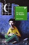 El cartero de Bagdad / The Mailman of Baghdad (Ala Delta: Serie Verde / Hang Gliding: Green Series) (Spanish Edition)