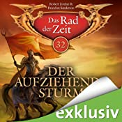 H&ouml;rbuch Der aufziehende Sturm (Das Rad der Zeit 32)