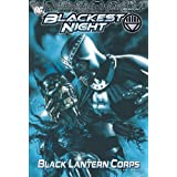 Blackest Night: Black Lantern Corps Vol. 1 ~ J. T. Krul