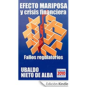 Efecto mariposa y crisis financiera - Fallos regulatorios