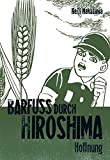 Barfuß durch Hiroshima 4. Carlsen Comics (3551775044) by Keiji Nakazawa