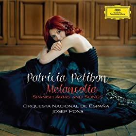 Melancol�a - Spanish Arias and Songs