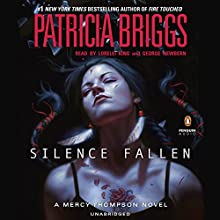 Silence Fallen: A Mercy Thompson Novel, Book 10 Audiobook by Patricia Briggs Narrated by Lorelei King, George Newbern