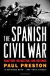 The Spanish Civil War: Reaction, Revo...