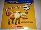 img - for Who Says Moo? (Talk-to-Me Phonics Reader, Blue Set) book / textbook / text book