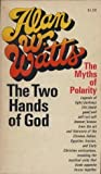 Two Hands of God (0020681100) by Watts, Alan W.