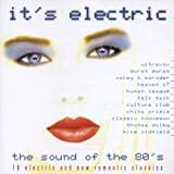 Various Artists It's Electric: The Sound Of The 80's; 18 Electric And New Romantic Classics