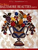 The Best of Baltimore Beauties, Part II: More Patterns for Album Blocks (Pt. 2) (1571201491) by Sienkiewicz, Elly