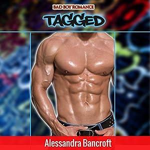 Bad Boy Romance: Tagged Audiobook