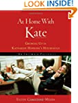 At Home With Kate: Growing Up in Kath...