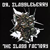 Slagg Factory by Dr. Slaggleberry (2009-05-04)