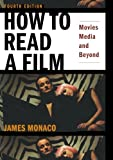 img - for How to Read a Film: Movies, Media, and Beyond book / textbook / text book