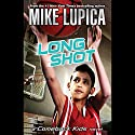 Long Shot: A Comeback Kids Novel Audiobook by Mike Lupica Narrated by Keith Nobbs