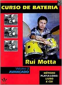 Curso de Bateria - Volume 3 (Em Portuguese do Brasil): Vários Autores