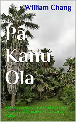 pa-kanu-ola-a-photographic-journal-displaying-the-content-and-formation-of-the-garden-in-wakiu-the-f
