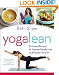 YogaLean: Poses and Recipes to Promot...