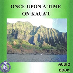 Once Upon a Time on Kaua'i Audiobook