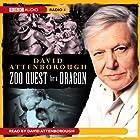 Zoo Quest for a Dragon Hörbuch von David Attenborough Gesprochen von: David Attenborough