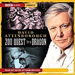 Zoo Quest for a Dragon | David Attenborough
