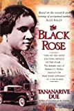 img - for The Black Rose: The Dramatic Story of Madam C.J. Walker, America's First Black Female Millionaire book / textbook / text book