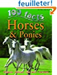 100 Facts - Horses & Ponies: Projects...
