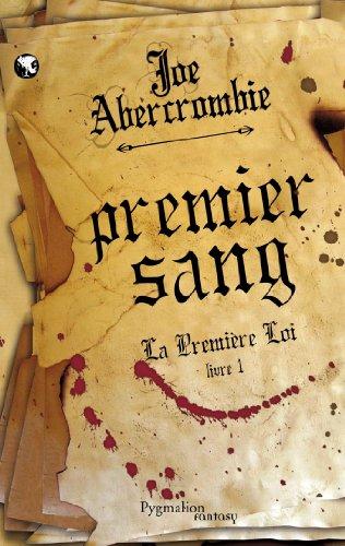 La première loi (1) : Premier sang