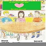 Baby Jaimie Has a Crush: The Adventures of Baby Jaimie, Book 4   Jaimie Hope