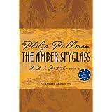 The Amber Spyglass, Deluxe 10th Anniversary Edition (His Dark Materials, Book 3)(Rough-cut) ~ Philip Pullman