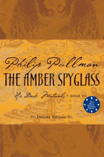 Image of The Amber Spyglass, Deluxe 10th Anniversary Edition (His Dark Materials, Book 3)(Rough-cut)