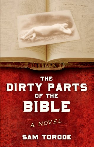 The Dirty Parts of the Bible -- A Novel