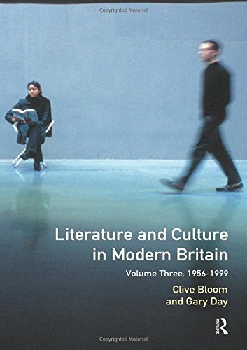 Literature and Culture in Modern Britain: 1956-1990: Volume 3
