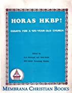 Horas HKBP!: Essays for a 125-year-old…