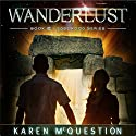 Wanderlust: Book Two of the Edgewood Series (Volume 2) (       UNABRIDGED) by Karen McQuestion Narrated by Maxwell Glick, Melissa Strom