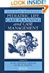 Pediatric Life Care Planning and Case...