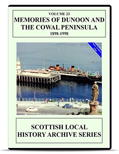 dvd-memories-of-dunoon-and-the-cowal-peninsula-1898-1998-scottish-history-glasgow-clyde-maritime