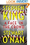 A Face in the Crowd (Kindle Single)