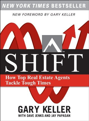 SHIFT: How Top Real Estate Agents Tackle Tough Times (PAPERBACK) (Millionaire Real Estate)