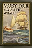 Moby Dick, or the White Whale, Illustrated (The Childrens Bookshelf No. 45)